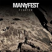 Fighter (Remix) by Manafest