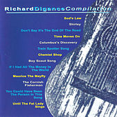 Play & Download Richard Digance Compilation by Richard Digance | Napster