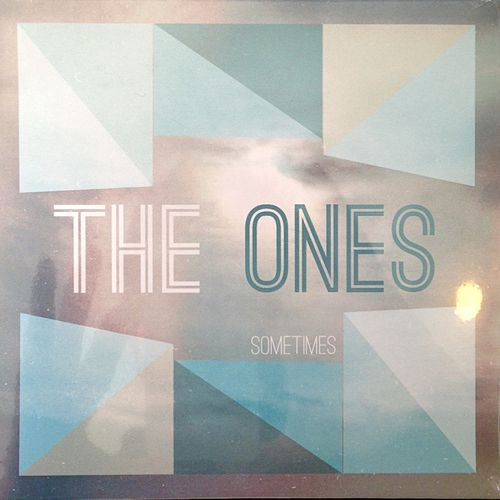 Play & Download Sometimes by The Ones | Napster