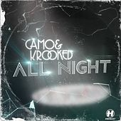 Play & Download All Night by Camo And Krooked  | Napster