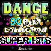 Play & Download Dance 90 (Best Collection Super Hits) by Various Artists | Napster