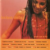 Play & Download Assim Que Se Faz by Luciana Mello | Napster