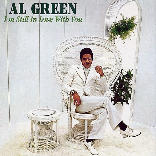 Play & Download I'm Still In Love With You by Al Green | Napster