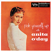 Play & Download Pick Yourself Up by Anita O'Day | Napster