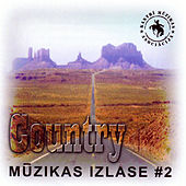 Country mūzikas izlase #2 by Various Artists