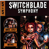 Sweet, Little Witches by Switchblade Symphony