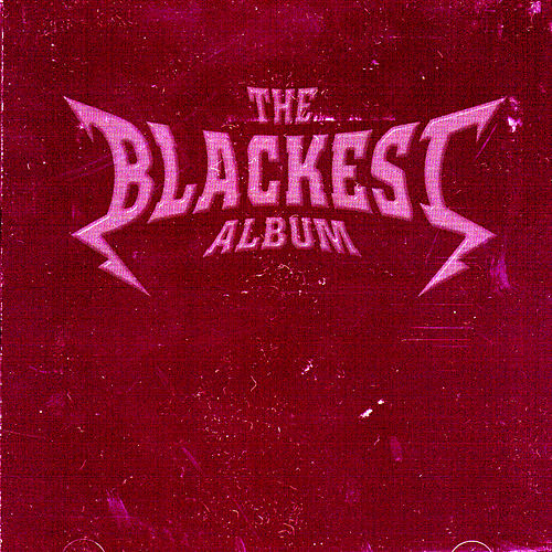 Play & Download The Blackest Album by Various Artists | Napster