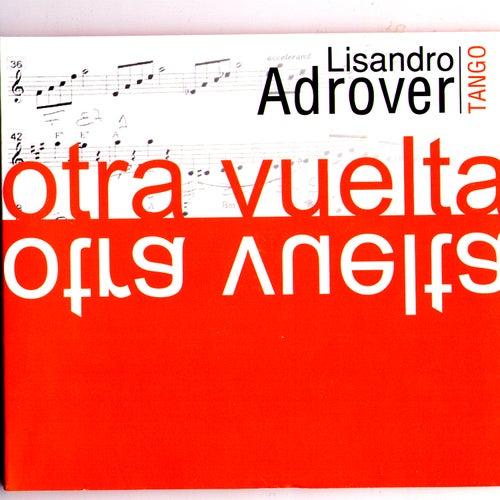 Otra Vuelta by Lisandro Adrover
