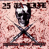 Play & Download Hellbound Misery Torment by 25 Ta Life | Napster