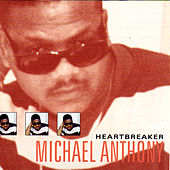Heartbreaker by Michael Anthony