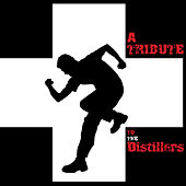 Play & Download A Tribute To The Distillers by Various Artists | Napster