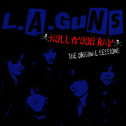 Play & Download Hollywood Raw-The Original Sessions by L.A. Guns | Napster