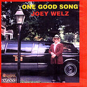 Play & Download ONE GOOD SONG by Joey Welz | Napster