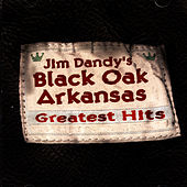 Play & Download Greatest Hits by Black Oak Arkansas | Napster