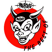 Play & Download The Best Of Polecats by Polecats | Napster