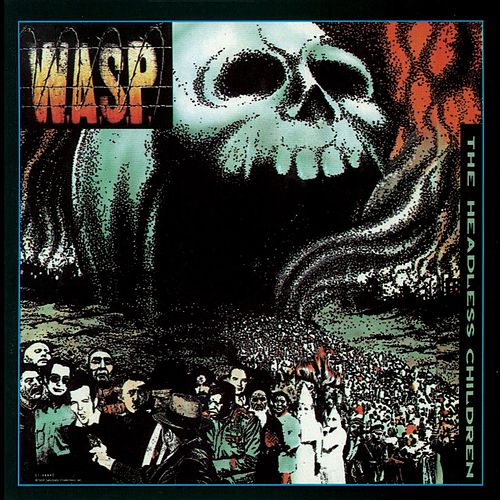 Play & Download The Headless Children by W.A.S.P. | Napster