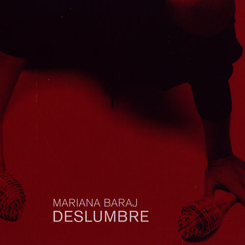 Deslumbre by Mariana Baraj
