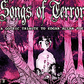 Songs Of Terror - A Gothic Tribute To Edgar Allan Poe by Various Artists