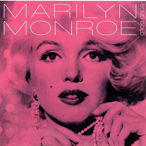 Play & Download Solid Gold by Marilyn Monroe | Napster
