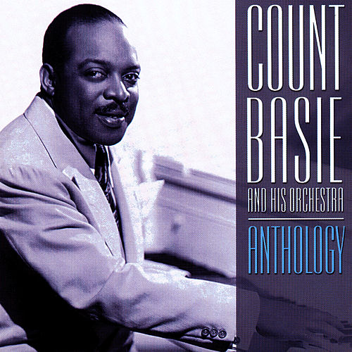 Play & Download Anthology by Count Basie | Napster