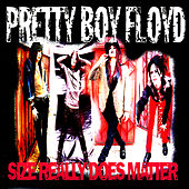 Play & Download Size Really Does Matter by Pretty Boy Floyd | Napster