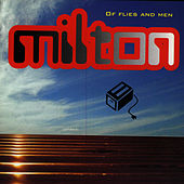 Play & Download Of Flies And Men by Milton | Napster