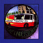 Play & Download Live Underslunky by Ozric Tentacles | Napster