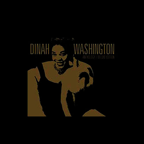 Anthology 1943-1959 by Dinah Washington