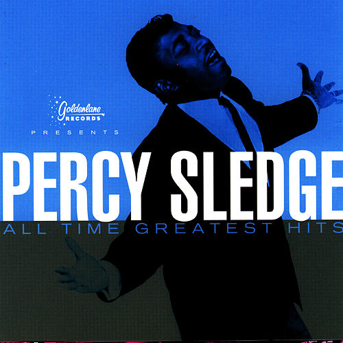 All Time Greatest Hits (Percy Sledge) by Percy Sledge