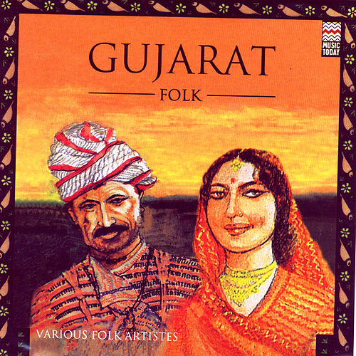 Play & Download Gujarat - Folk by Various Artists | Napster