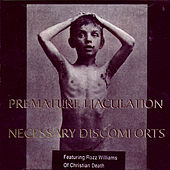 Necessary Discomforts by Premature Ejaculation