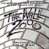 Play & Download The Wall 2000 by Out Of Phase | Napster