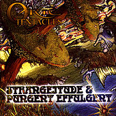 Play & Download Strangeitude & Pungent Effulgent by Ozric Tentacles | Napster
