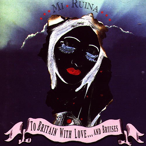 To Britain With Love & Bruises by My Ruin