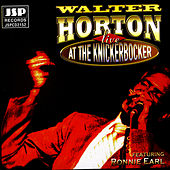 Live at the Knickerbocker by Big Walter