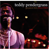 Greatest Hits: Love TKO by Teddy Pendergrass