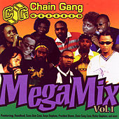 Chain Gang Mega Mix Vol. 1 by Various Artists