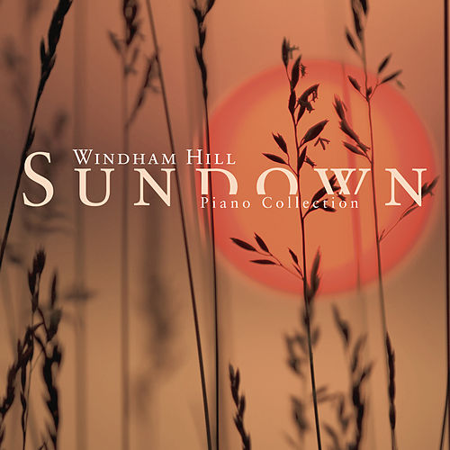 Sundown: A Windam Hill Piano Collection by Various Artists