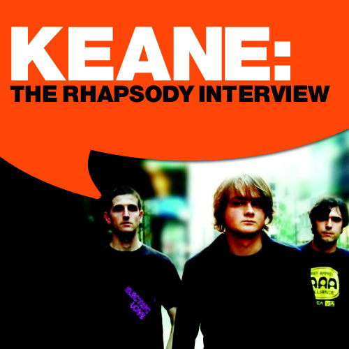 Play & Download Keane: The Rhapsody Interview by Keane | Napster