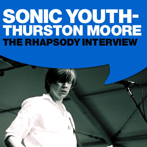 Play & Download Sonic Youth: The Rhapsody Interview by Sonic Youth | Napster