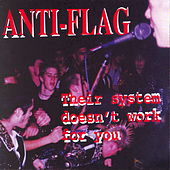 Play & Download Their System Doesn't Work for You by Anti-Flag | Napster