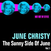 Play & Download The Sunny Side Of June, Vol. 1 by June Christy | Napster