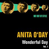 Play & Download Wonderful Day, Vol. 1 by Anita O'Day | Napster