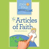 Zack & Zoey Explore the Articles of Faith von Lex De Azevedo
