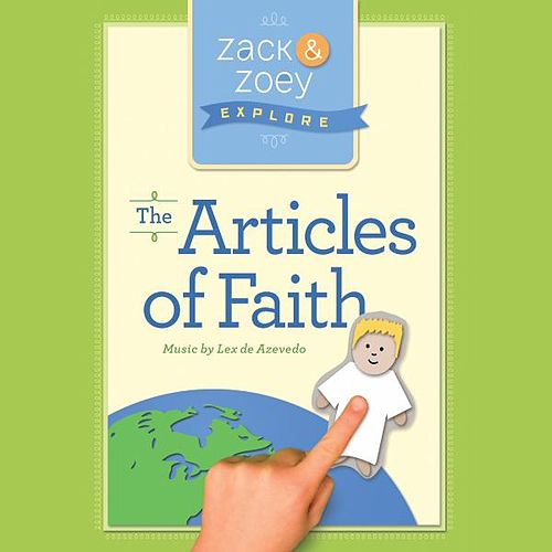 Play & Download Zack & Zoey Explore the Articles of Faith by Lex De Azevedo | Napster
