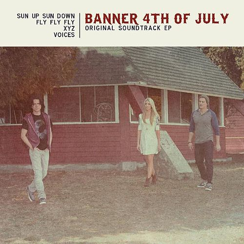 Play & Download Banner 4th of July (Original Soundtrack EP) by Brooke White | Napster