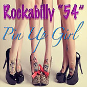 Play & Download Pin Up Girl - Single by Rockabilly | Napster