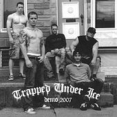 Play & Download Demo 2007 by Trapped Under Ice | Napster