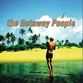 Play & Download The Getaway People by The Getaway People | Napster