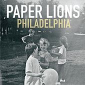 Play & Download Philadelphia by Paper Lions | Napster